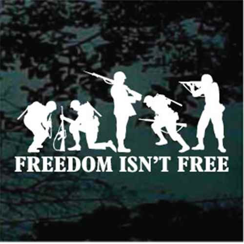 Freedom Isn't Free Soldiers Decals