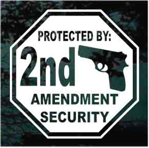 Protected By 2nd Amendment Security Window Decals