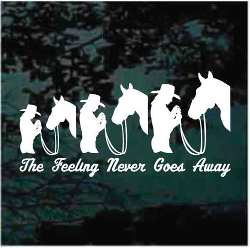 Horses The Feeling Never Goes Away Decals
