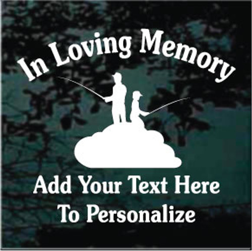 Father Fishing With Son Memorial Decals