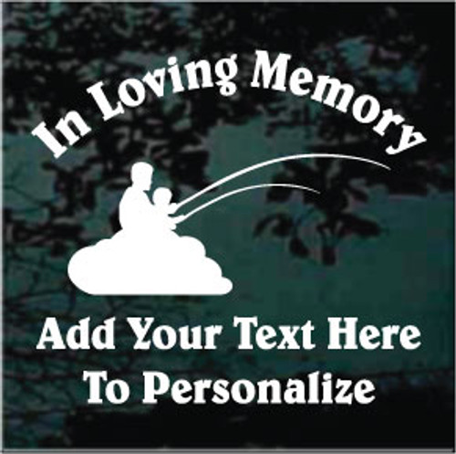 Father and Son Fishing Memorial Belwe Text Memorial Decals