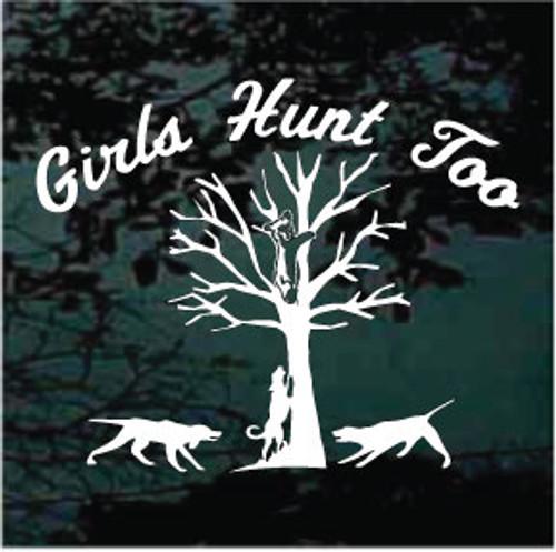 Girls Hunt Too Bayed Bear Window Decals