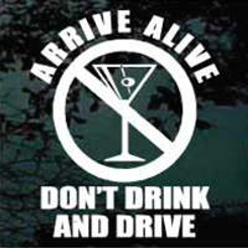 Arrive Alive Don't Drink & Drive Decals