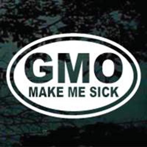 GMO Make Me Sick Oval