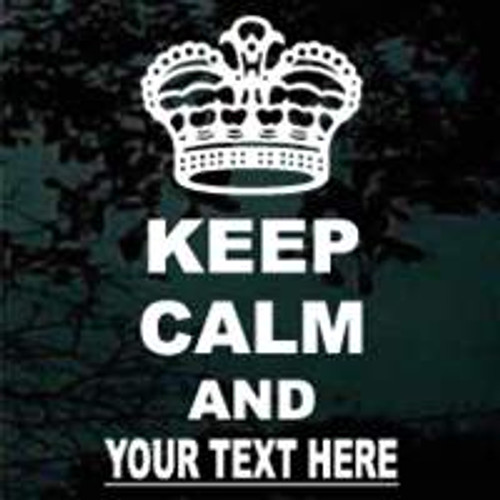 Keep Calm And (Add Your Text)