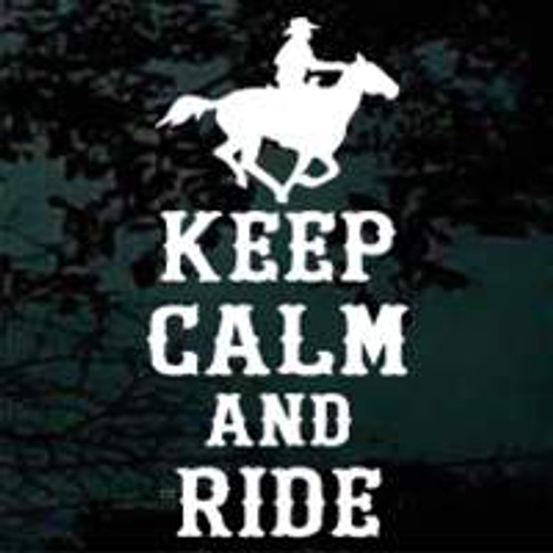 Keep Calm & Ride Horse Decals