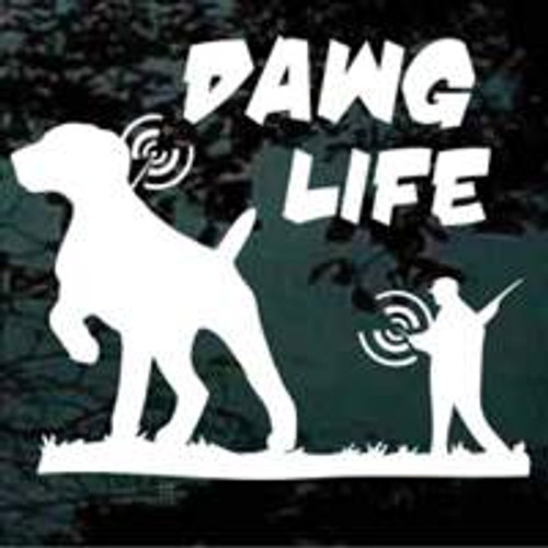 Dawg Life