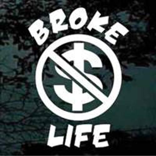 Broke Life