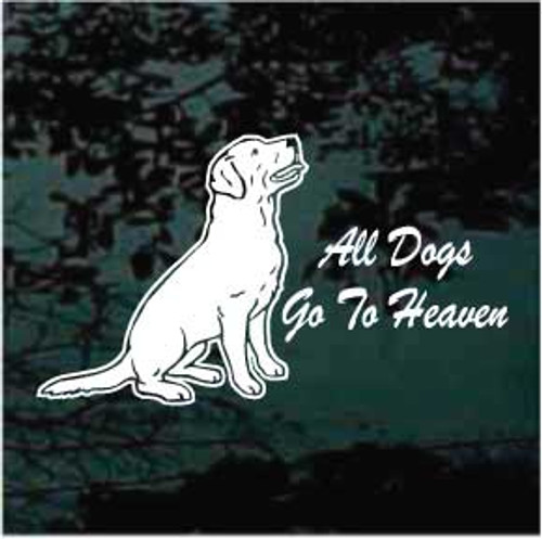 Labrador Retriever All Dogs Go To Heaven Window Decal