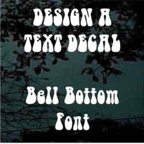 Custom Vinyl Lettering Window Decals Retro Bell Bottom Font