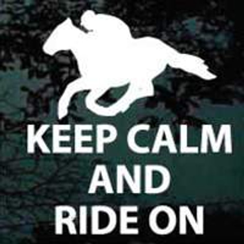 Keep Calm And Ride On Horse Decals