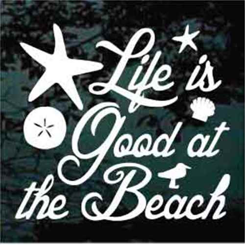 Life Is Good At The Beach Quote