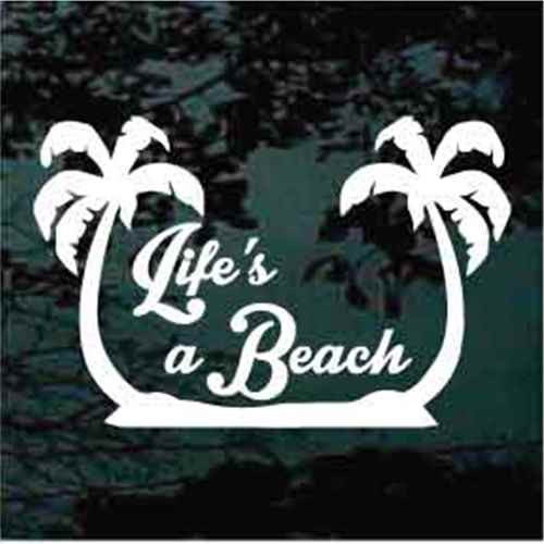 Life's A Beach With Palm Trees