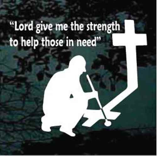 Golfer Praying Cross Lord Give Me The Strength To Help Those In Need Decals
