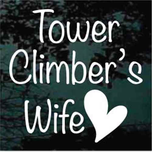 Tower Climber's Wife