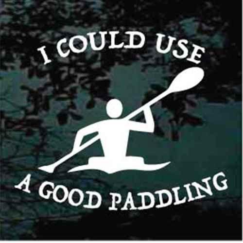 I Could Use A Good Paddling Kayak