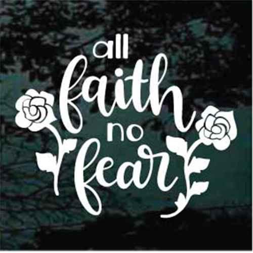 All Faith No Fear Window Decals