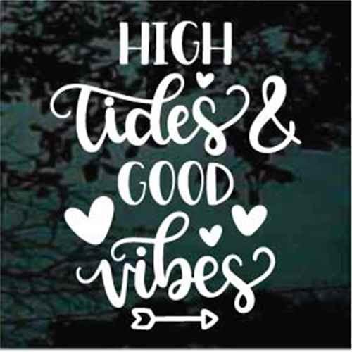 High Tide Good Vibes