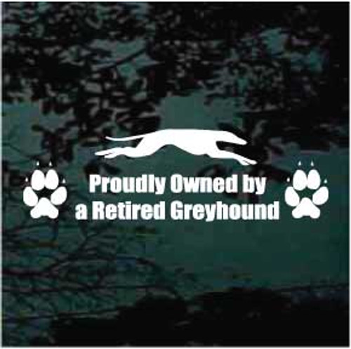 Proudly Owned By A Retired Greyhound Window Decal