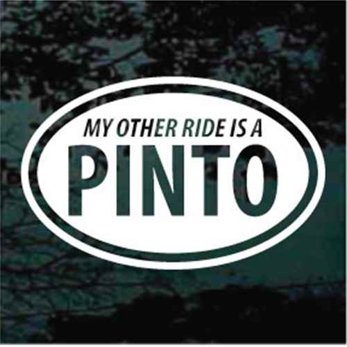 My Other Ride Is A Pinto Decals