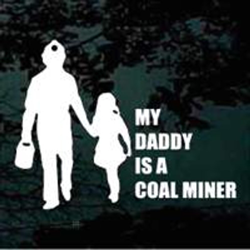 My Daddy Is A Coal Miner