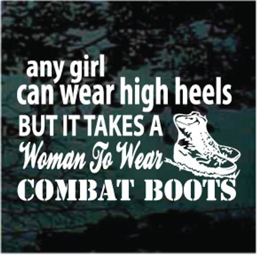 Any Girl Can Wear High Heels Window Decals