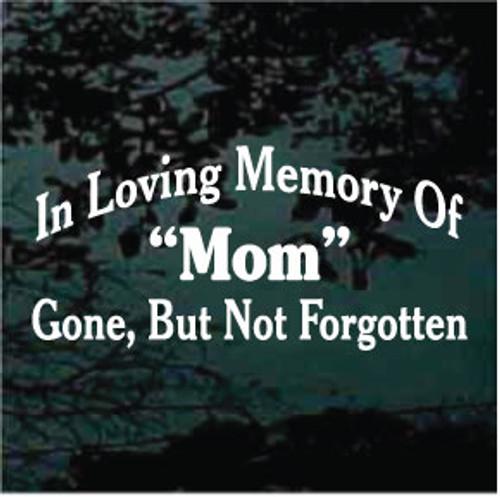 In Loving Memory of Mom Memorial Decals