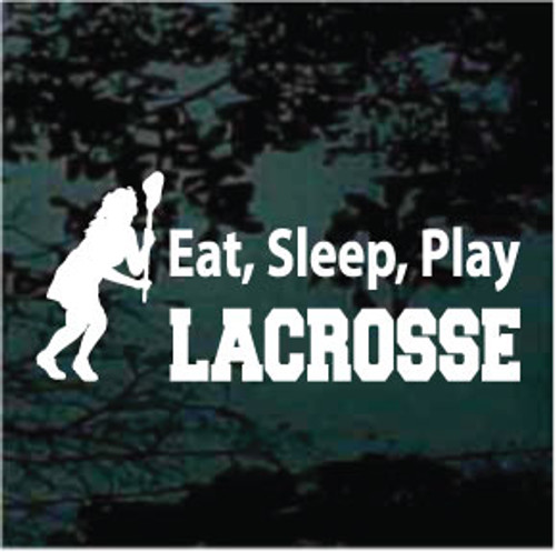 Eat, Sleep, Play Lacrosse