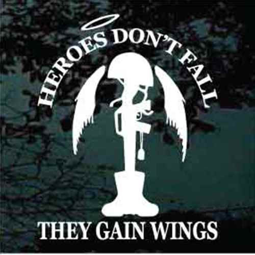 Heroes Don't Fall Soldier Memorial Window Decal