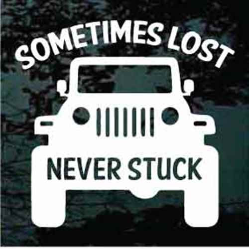 Sometimes Lost Never Stuck Jeep Window Decal