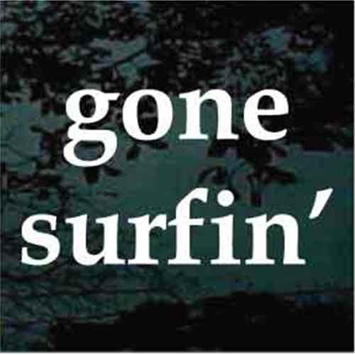 Gone Surfin Window Decal