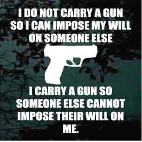I Do Not Carry A Gun