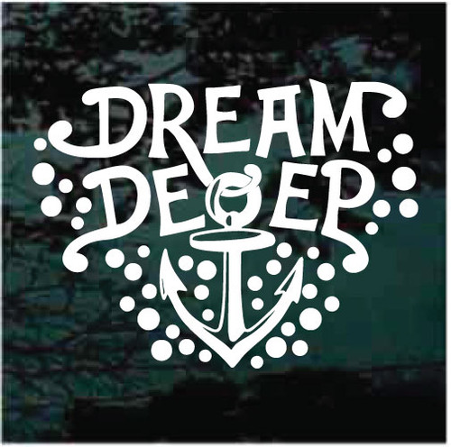 Dream Deep With Anchor Window Decals