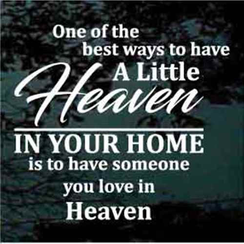 A Little Heaven In Your Home Decals