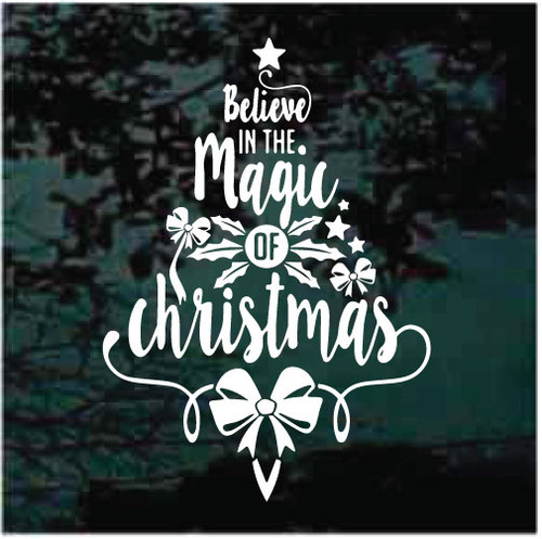 Believe In The Magic Of Christmas Tree Decals