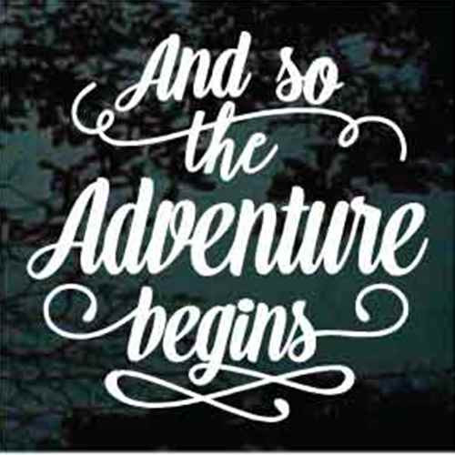And So The Adventure Begins Vinyl Lettering Window Decals