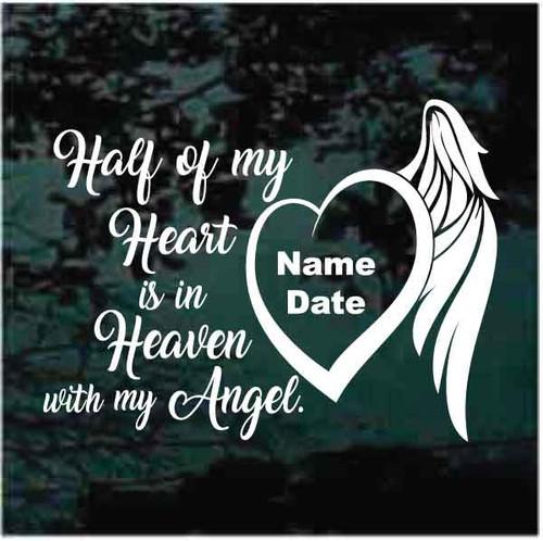 Half Of My Heart Is In Heaven With My Angel Memorial Decals