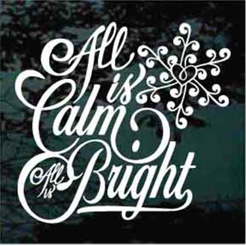 All Is Calm All Is Bright Window Decal