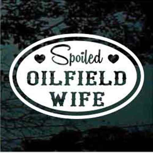 Spoiled Oilfield Wife Oval