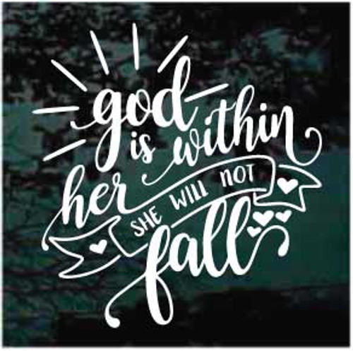 God Is Within Her She Will Not Fall Christian Decals