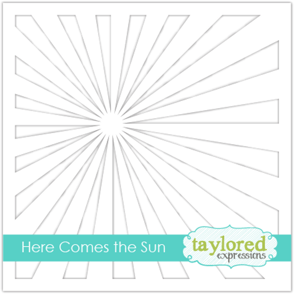 Taylored Expressions Here Comes the Sun Stencil