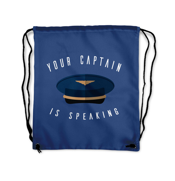 Your Captain is Speaking Designed Drawstring Bags