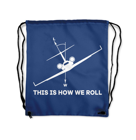 This is How We Roll Designed Drawstring Bags