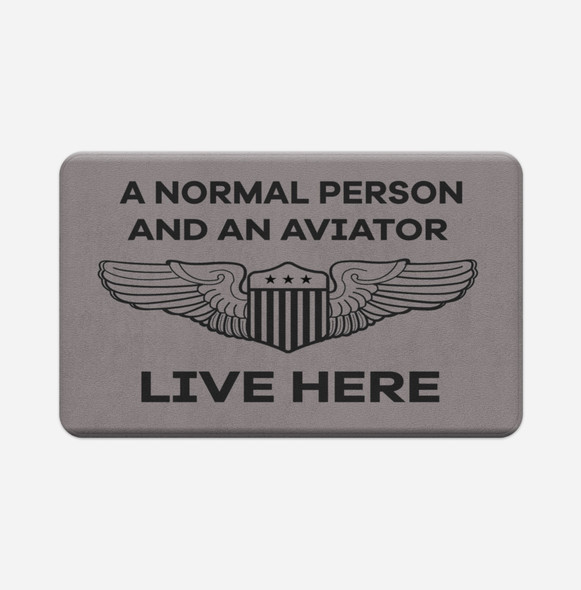 A Normal Person and an AVIATOR Live Here Designed Bath Mats