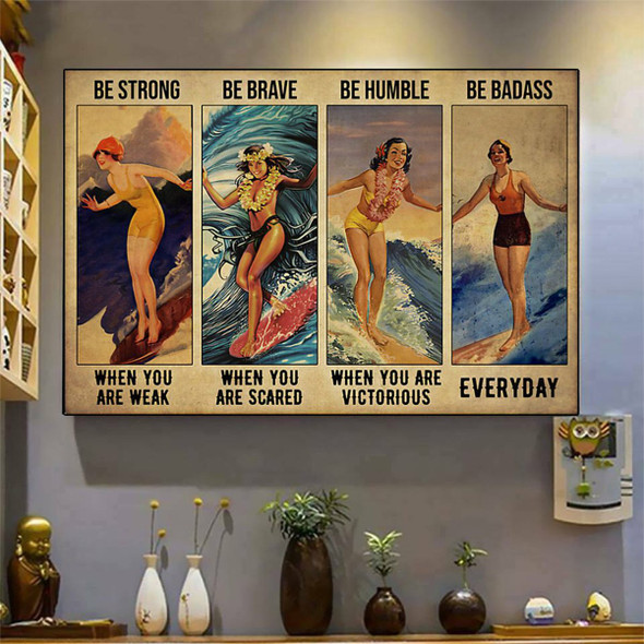 Surfing Girl Be Strong When You Weak Quote Vintage Wall Art Poster