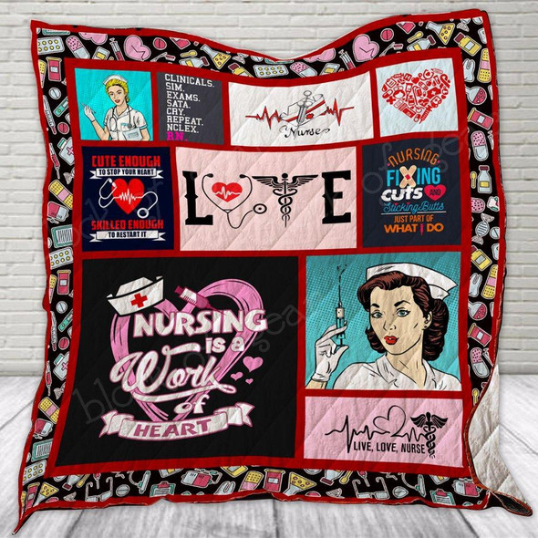 Nursing is a work of heart Quilt EP125