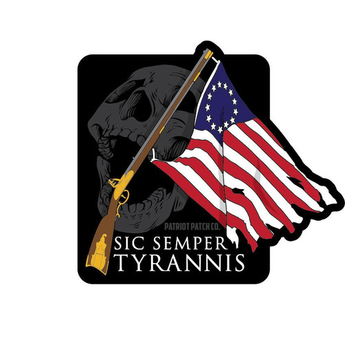 Sic Semper Tyrannis sticker (Patriot Patch Co