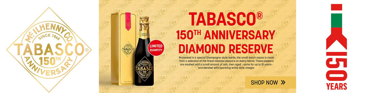 TABASCO 150th ANNIVERSARY EDITION AT HOTSAUCE.COM - $9.95 FLAT RATE SHIPPING - FREE SHIPPING OVER $69!