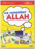 We remember Allah DVD