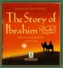 The Story of Ibrahim عَلیه السلام